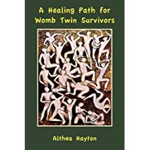 A Healing Path for Womb Twin Survivors