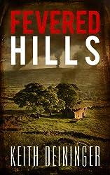 Fevered Hills