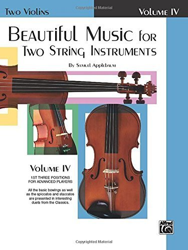 Beautiful Music for Two String Instruments: Two Violins, Vol. 4 by Samuel Applebaum (1985-03-01)