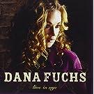 Live In Nyc by Dana Fuchs (2008-03-31)
