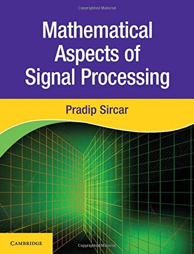 Mathematical Aspects of Signal Processing por Pradip Sircar