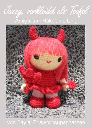 Jazzy, verkleidet als Teufel, Amigurumi Häkelanleitung