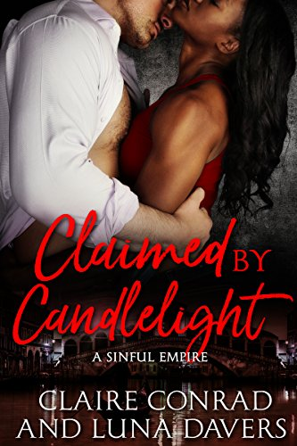Claimed by Candlelight (A Sinful Empire Book 2)