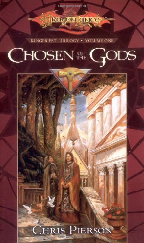 Chosen of the Gods: Kingpriest Trilogy, Volume One by Chris Pierson (November 01,2001)