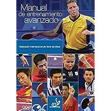 Manual de Entrenamiento Avanzado (ITTF Advanced Coaching Manual nº 1)