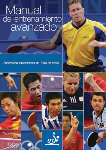 Manual de Entrenamiento Avanzado (ITTF Advanced Coaching Manual nº 1) por Philippe Molodzoff
