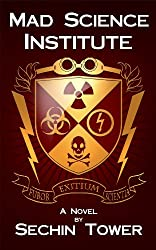 Mad Science Institute (English Edition)