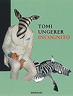 Incognito de Tomi Ungerer