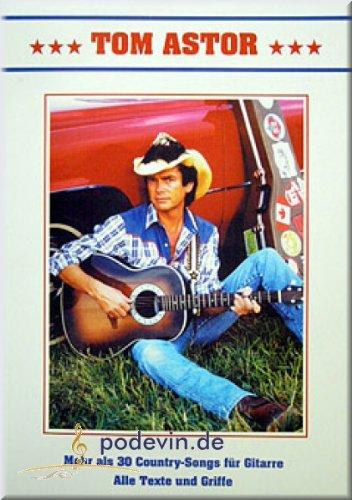 Tom Astor - Country-Songs - Gitarre Noten [Musiknoten]