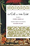 Le Cid and the Liar by Pierre Corneille (11-Aug-2009) Paperback - Mariner Books; Reprint edition (11 Aug. 2009) - 11/08/2009