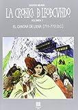 La cronica de Leodegundo. Vol.1: El cantar de Liuva [711-772 D.C.]