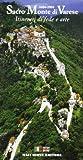 Sacro Monte di Varese. Il santuario, il monastero, le cappelle