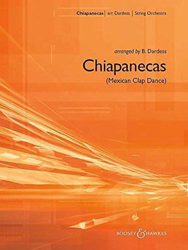 Chiapanecas: Mexican Clap Dance. Orchester. Partitur und Stimmen.