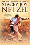 Front cover for the book Grounds for Change (Welcome to Redemption, #4) by Stacey Joy Netzel