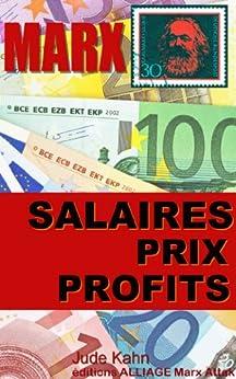 Marx, Salaires, prix et profits (illustré - annoté) (collection Marx attak t. 1) par [Marx, Karl, Kahn, Jude, Alliage, Éditions]