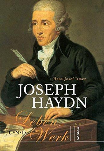 Joseph Haydn: Leben und Werk