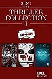 Thriller Collection I: Weggeworfen / Im Dunkel der Tod / Tödliche Schöpfung