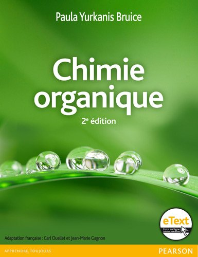 Chimie organique 2e édition + eText