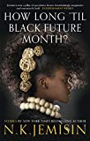 Best Books Months - How Long 'til Black Future Month? Review