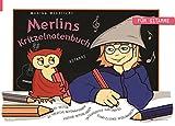 Merlins Kritzelnotenbuch: Noten schreiben - Noten lernen: für Gitarre
