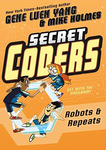 Secret Coders: Robots & Repeats (English Edition)