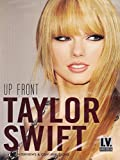 Taylor Swift - Up Front [DVD] [NTSC] [2014]