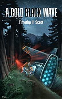 A Cold Black Wave by [Scott, Timothy H.]