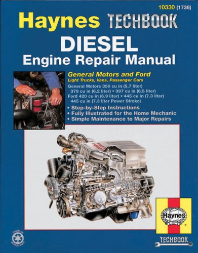 diesel-engine-repair-manual-general-motors-and-ford-light-trucks-vans-passenger-cars-haynes-techbook