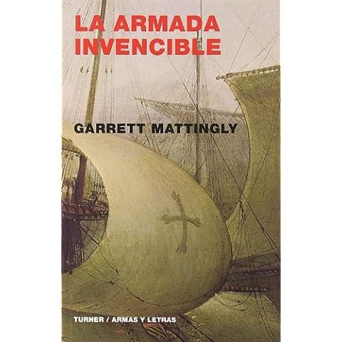 La Armada Invencible (Armas y Letras)