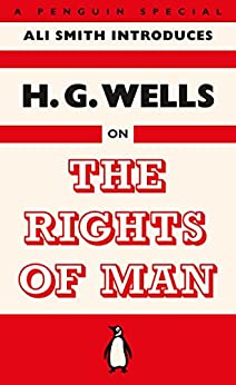The Rights of Man by [Wells, H. G.]