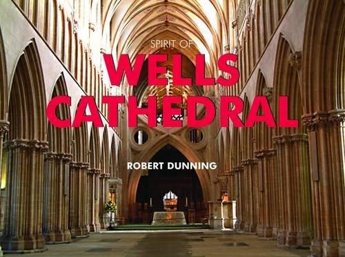 Spirit of Wells Cathedral (Spirit of Britain)