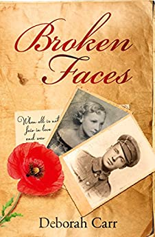 Broken Faces: A story of love, betrayal and hope by [Carr, Deborah]