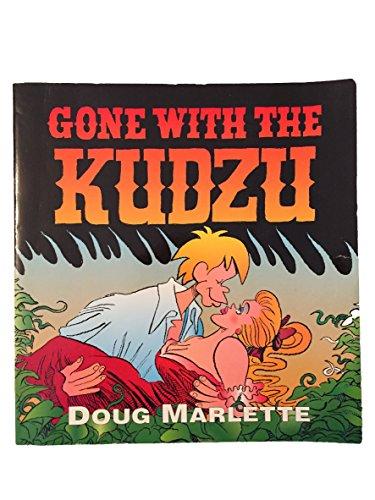 Gone With the Kudzu