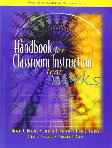 A Handbook for Classroom Instruction that Works (Merrill Education/ASCD College Textbooks)