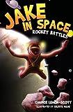 Jake in Space: Rocket Battles