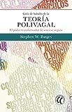 Guía de bolsillo de la teoría polivagal