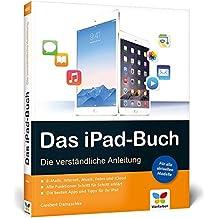 Das iPad-Buch: Die verständliche Anleitung für alle iPad-Modelle, aktuell zu iOS 8