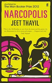 Narcopolis by [Thayil, Jeet]