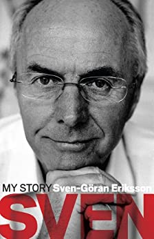 Sven: My Story (English Edition)