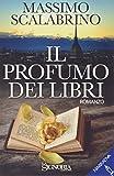 Scarica Libro Il profumo dei libri (PDF,EPUB,MOBI) Online Italiano Gratis