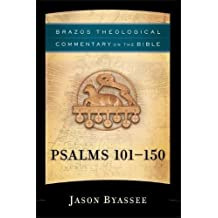 Psalms 101-150 (Brazos Theological Commentary on the Bible)