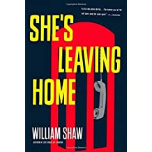 She's Leaving Home (Breen and Tozer) by William Shaw (2015-01-20)