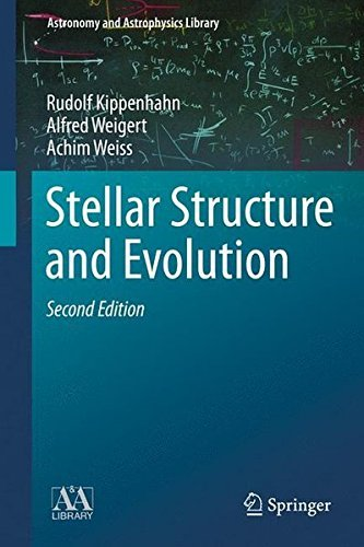 Stellar Structure and Evolution (Astronomy and Astrophysics Library) by Rudolf Kippenhahn (2014-11-09)