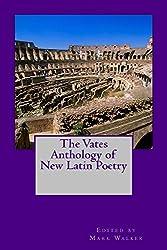 The Vates Anthology of New Latin Poetry (English Edition)