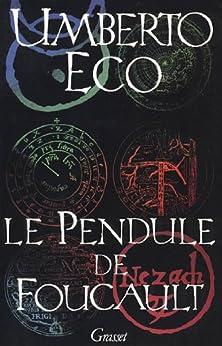 Le pendule de Foucault (Littérature) par [Eco, Umberto]