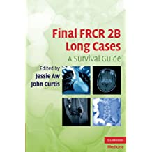 Final FRCR 2B Long Cases (Cambridge Medicine (Paperback)) (English Edition)