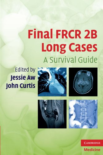 Final FRCR 2B Long Cases: A Survival Guide (Cambridge Medicine (Paperback)) (English Edition)