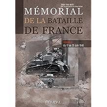 Memorial de la Bataille de France. Volume 4: Du 17 Au 25 Juin 1940