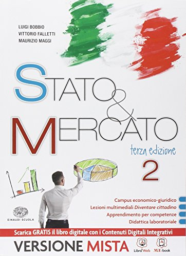 Stato & mercato. Per le Scuole superiori. Con e-book. Con espansione online: 2