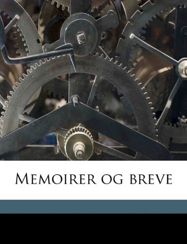 Memoirer og brev, Volume 10